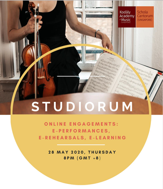 Studiorum Series Online Session 2: Online Engagements : E-learning, E-rehearsals and E-performances